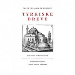Tyrkiske breve: fire beretninger fra Süleyman den Prægtiges hof