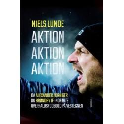 Aktion Aktion Aktion: Da Alexander Zorniger og Brøndby IF indførte overfaldsfodbold på Vestegnen