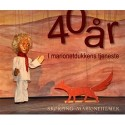 40 år i marionetdukkens tjeneste: Skørping Marionetteater