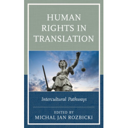 Human Rights in Translation: Intercultural Pathways
