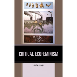 Critical Ecofeminism