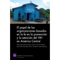 El Papel De Las Organizaciones Basadas En La Fe En La Prevencion Y La Atencion Del VIH En America Central