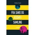 Fra sans og (essay-)samling: 3 tekster