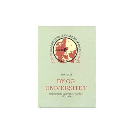 By og universitet: Universitets-Samvirket, Aarhus, 1921-1996