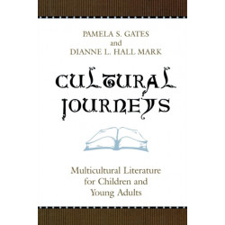 Cultural Journeys: Multicultural Literature for Children and Young Adults