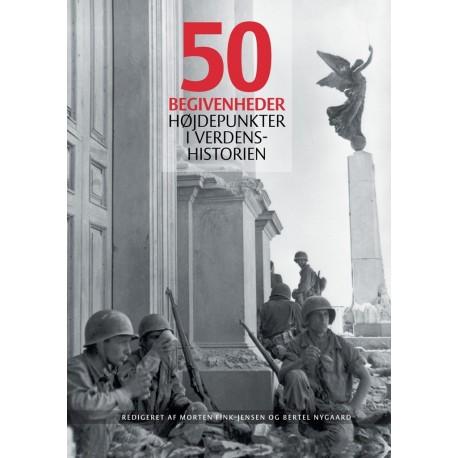 50 begivenheder: Højdepunkter i verdenshistorien