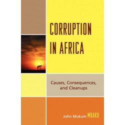 Corruption in Africa: Causes Consequences, and Cleanups