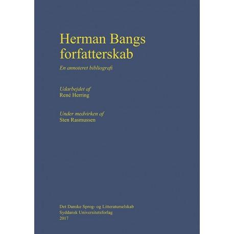 Herman Bangs forfatterskab: en annoteret bibliografi