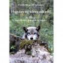 Hundes og ulves adfærd: Ny indsigt i aggressivitet, lederskab og signaler