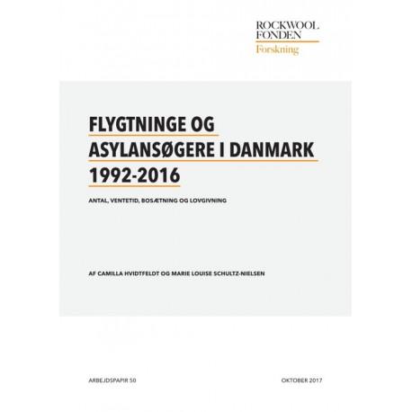Flygtninge og asylansøgere i Danmark 1992-2016: Antal, ventetid, bosætning og lovgivning