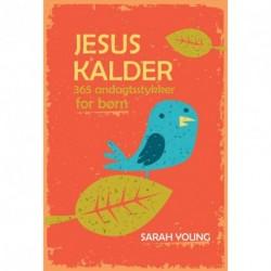 Jesus Kalder - for børn