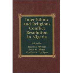 Inter-Ethnic and Religious Conflict Resolution in Nigeria