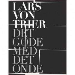 Lars von trier det gode med det onde