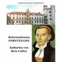 Reformationens Førstedame: Katharina Von Bora Luther