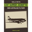 Kurt Danners bedrifter: Den usynlige flyver