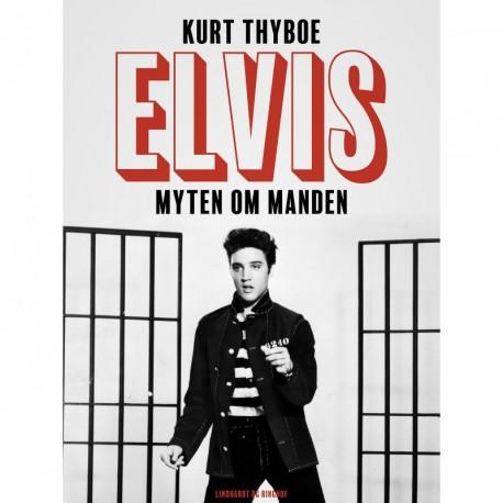Elvis. Myten om manden