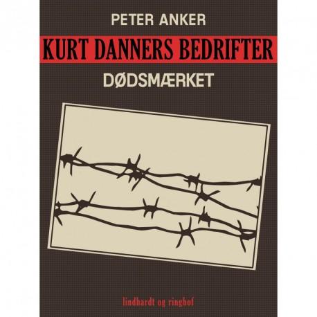 Kurt Danners bedrifter: Dødsmærket