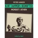 Kurt Danners bedrifter: Mordet i Athen