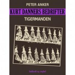 Kurt Danners bedrifter: Tigermanden
