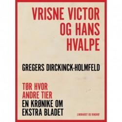 Vrisne Victor og hans hvalpe