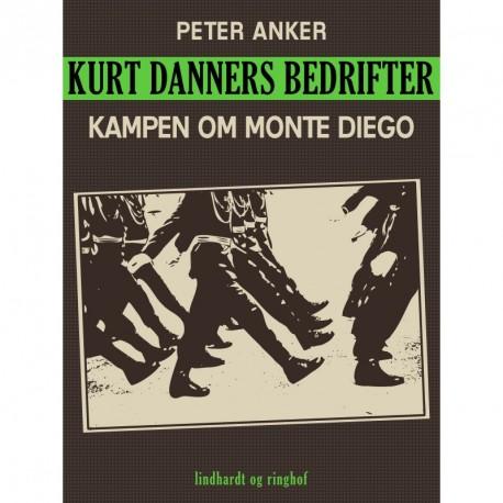 Kurt Danners bedrifter: Kampen om Monte Diego