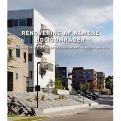 Renovering af almene boligområder: evaluering af fysiske indsatser gennemført i perioden 2014-2016