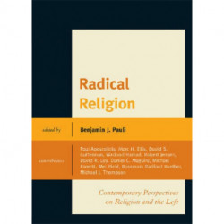 Radical Religion: Contemporary Perspectives on Religion and the Left