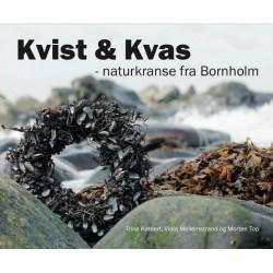 Kvist og Kvas: Naturkranse fra Bornholm