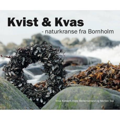 Kvis og Kvas: Naturkranse fra Bornholm