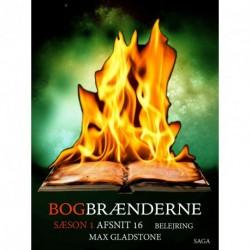 Bogbrænderne: Belejring 16