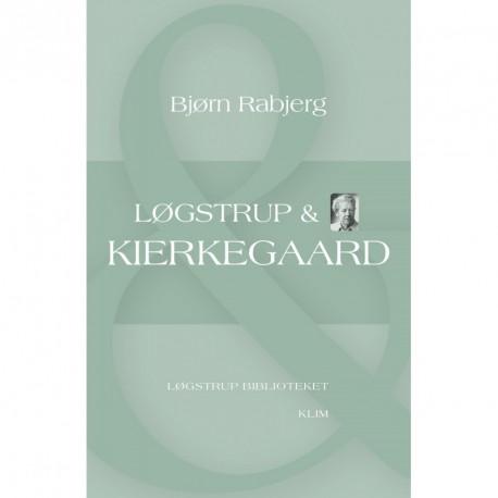 Løgstrup & Kierkegaard