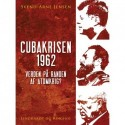 Cubakrisen 1962, Verden på randen af atomkrig