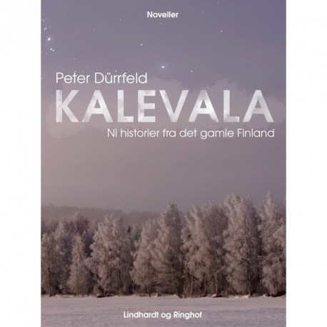 Kalevala: Ni historier fra det gamle Finland
