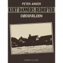 Kurt Danners bedrifter: Dødsfælden