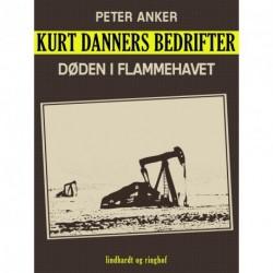 Kurt Danners bedrifter: Døden i flammehavet