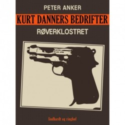 Kurt Danners bedrifter: Røverklostret