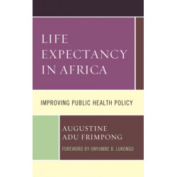 Life Expectancy in Africa: Improving Public Health Policy