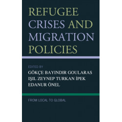 Refugee Crises and Migration Policies: From Local to Global