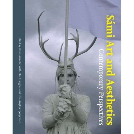 Sámi Art and Aesthetics: Comtemporary Perspectives