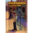 Falkeminen: historien om Nick & Slim