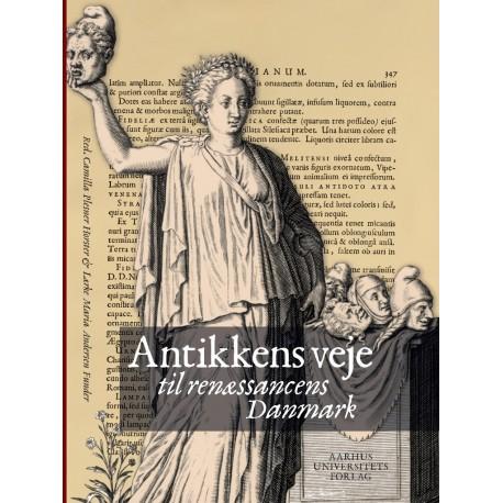 Antikkens veje til renæssancens Danmark