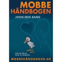 Mobbehåndbogen: For dig der er ramt af mobning