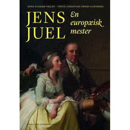Jens Juel: en europæisk mester