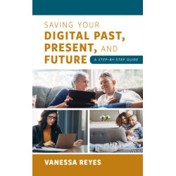 Saving Your Digital Past, Present, and Future: A Step-by-Step Guide