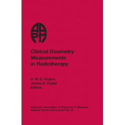Clinical Dosimetry Measurements in Radiotherapy
