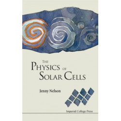 Physics Of Solar Cells, The