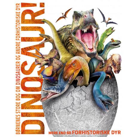 Børnenes store bog om dinosaurer og andre forhistoriske dyr: børnenes store bog om dinosaurer og andre forhistoriske dyr