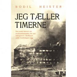 Jeg tæller timerne: Den sande historie om modstandsmanden, der sad indespærret i Shellhuset under bombningen i 1945.