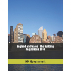 England and Wales: The Building Regulations 2010