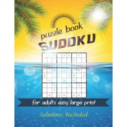 Sudoku puzzle book for adults easy large print: Great way to challenge you brain while having fun.